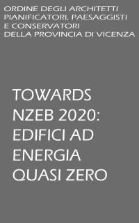 Foto TOWARDS NZEB 2020: EDIFICI AD ENERGIA QUASI ZERO
